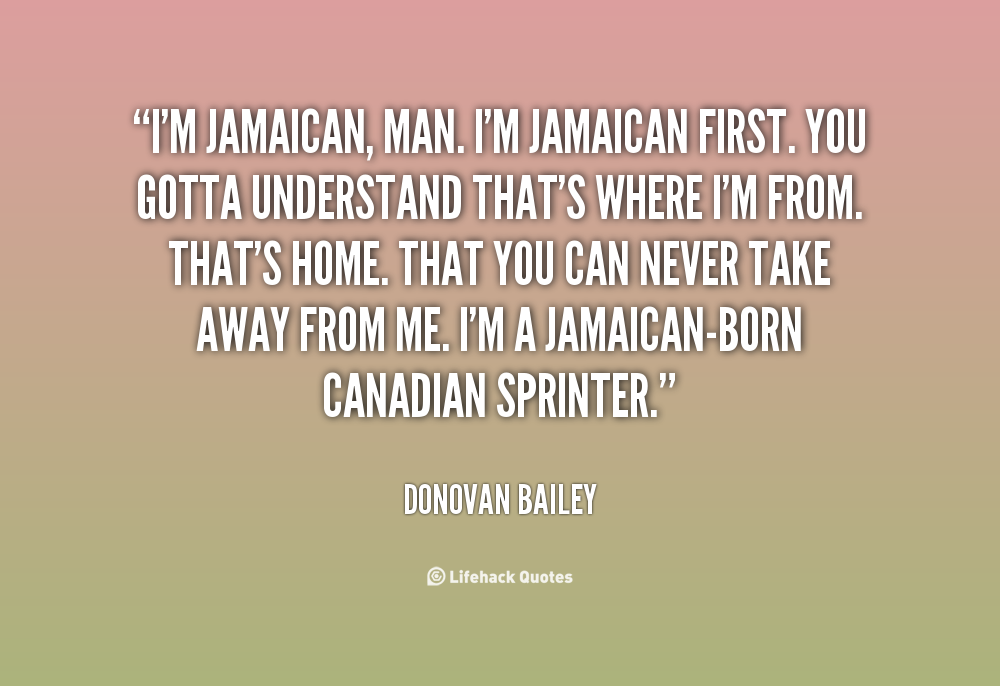 Jamaican Quotes About Life Quotesgram