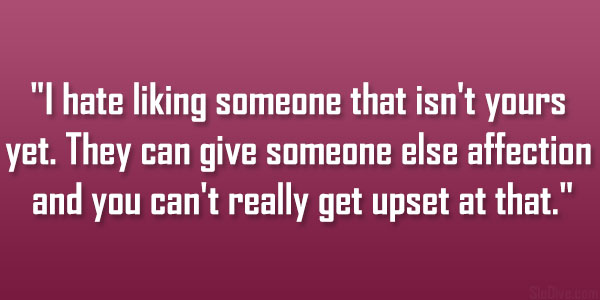 Really Liking Someone Quotes About. QuotesGram