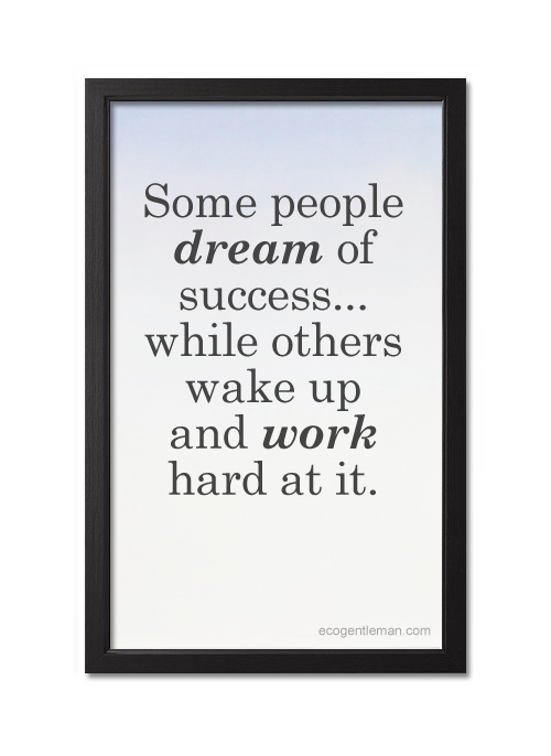 Dreams And Hard Work Quotes. QuotesGram