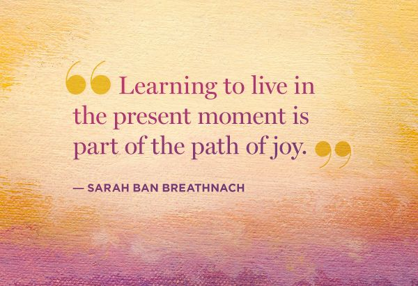 10 Tips to Start Living in the Present
