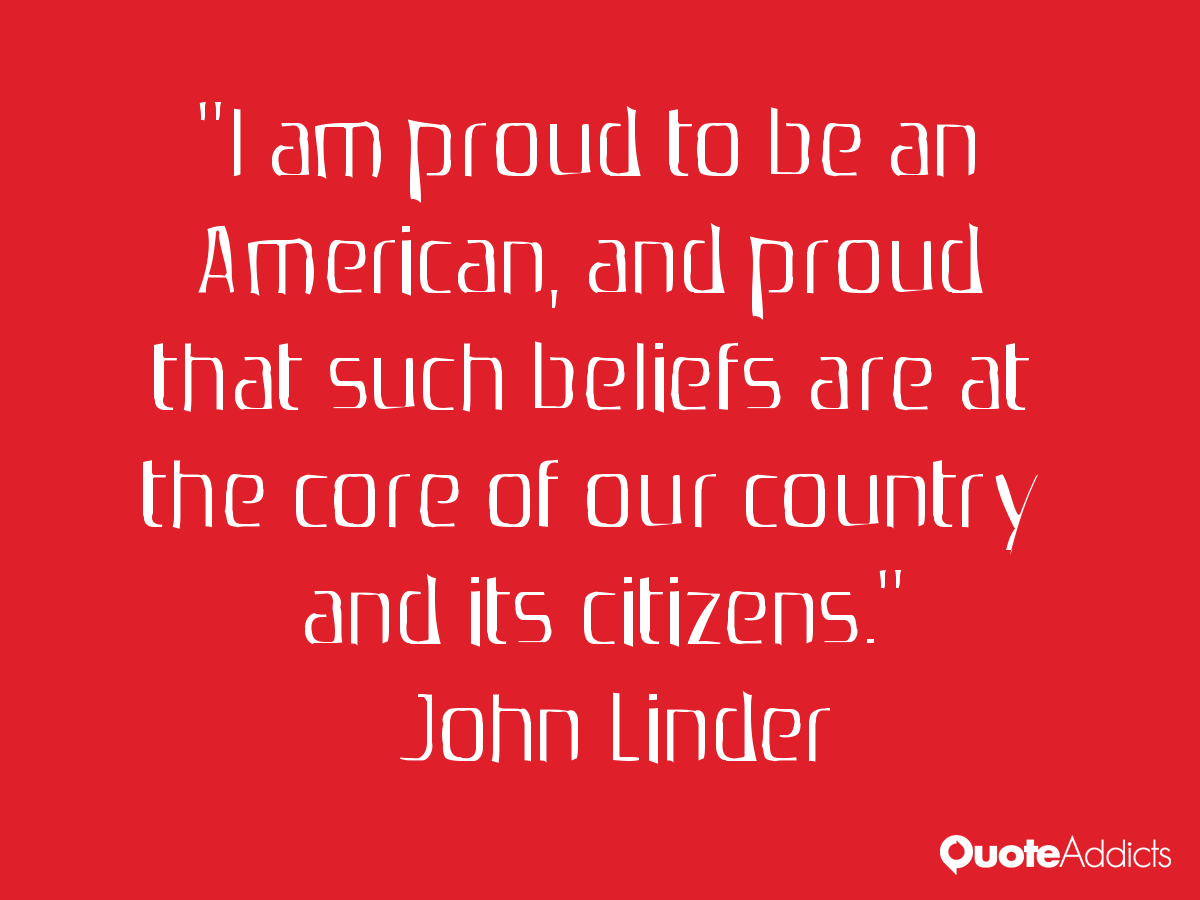 essays about being proud to be american Home » samples » what does it mean to be an american essay one of the big defining factors in terms of being an american is embracing the right of free speech.