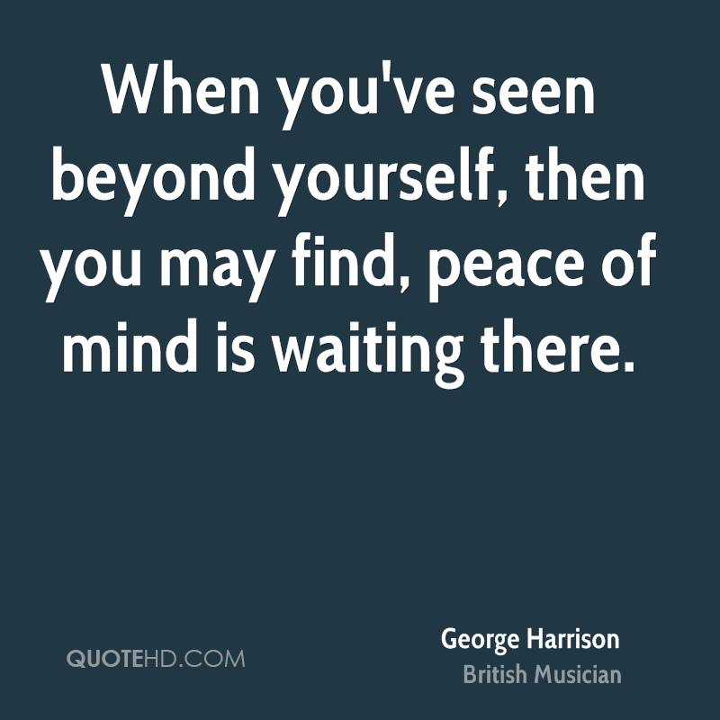 Peace Of Mind Quotes: Finding Peace Of Mind Quotes. QuotesGram