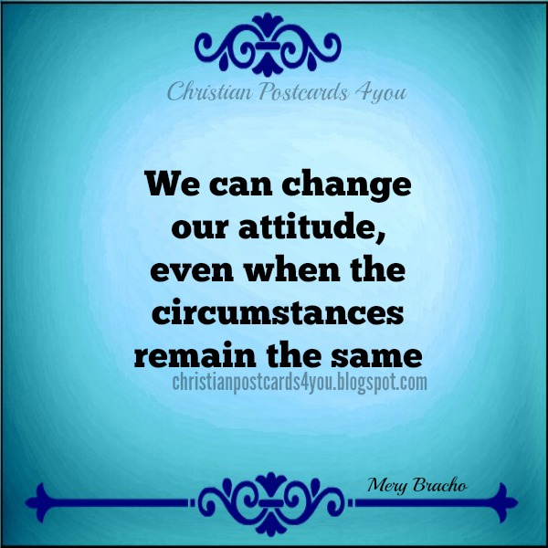 Latest Quotes About Change Attitude. QuotesGram