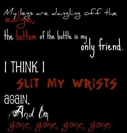 Slit My Wrist Quotes Quotesgram