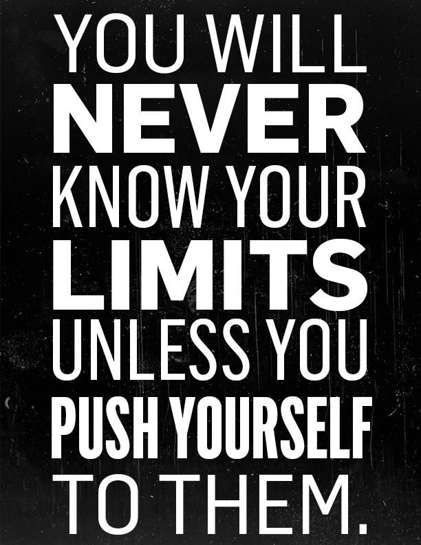 Inspirational Quotes About Pushing Yourself. QuotesGram