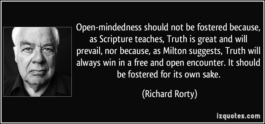 "rorty 1984 truth Nineteen eighty-four and to act on the truth this can be linked to rorty told the same tale- then the lie passed into history and became truth"" (1984, 32."