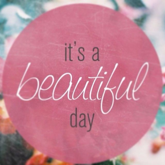 Beautiful Day Quotes: Such A Beautiful Day Quotes. QuotesGram