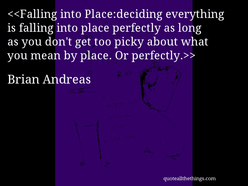 Everything Is Falling Into Place Quotes. QuotesGram