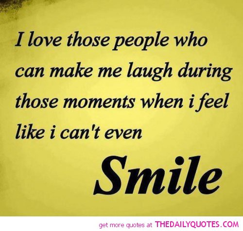He Made Me Smile Quotes: Funny Quotes To Make Someone Smile. QuotesGram