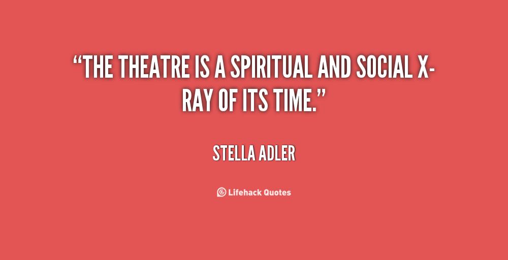 Theatre Quotes Inspirational. QuotesGram