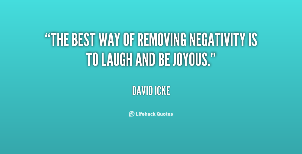 Quotes About Removing Negativity. QuotesGram