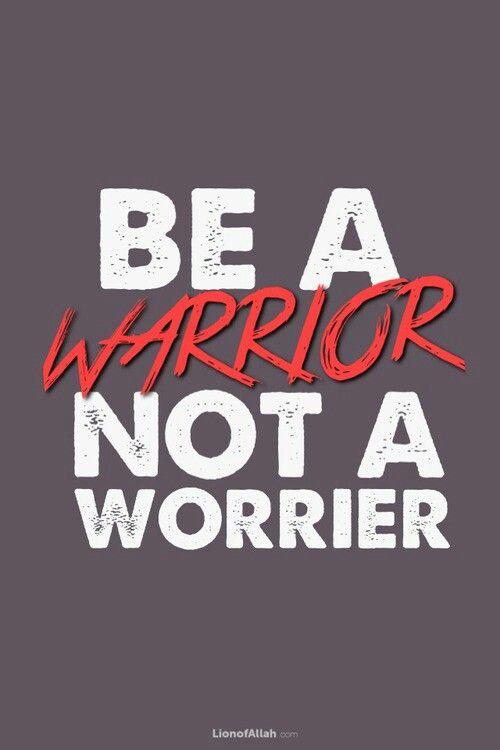i am a warrior quotes quotesgram