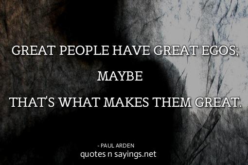 Egos Quotes. QuotesGram
