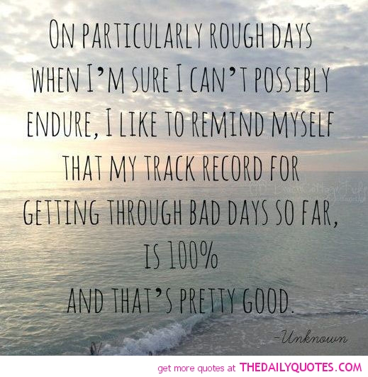 Rough Day At Work Quotes: Inspirational Quotes For Rough Days. QuotesGram