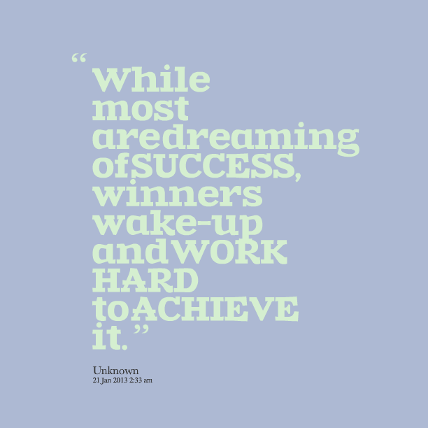 Quotes Working Hard Achieve Goals: Quotes About Working Hard To Achieve Goals. QuotesGram