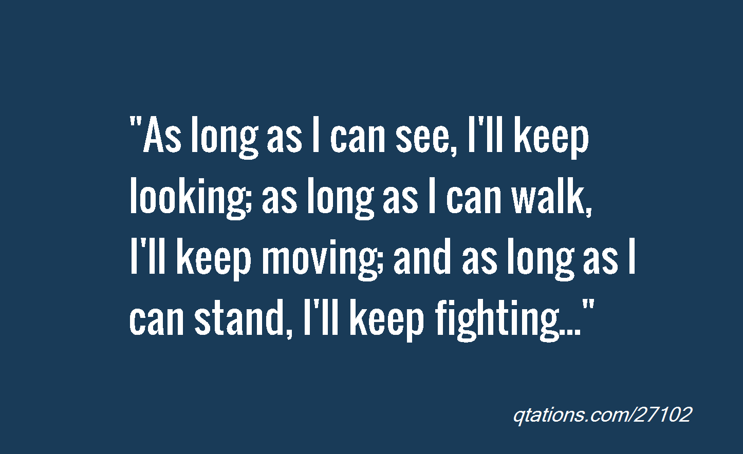 Quotes About Fighting The Good Fight: Keep Fighting Quotes. QuotesGram