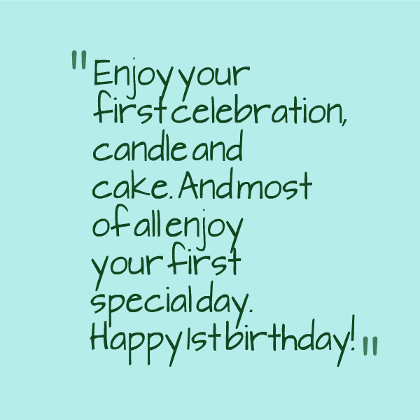 Birthday Quotes For First Birthday. QuotesGram