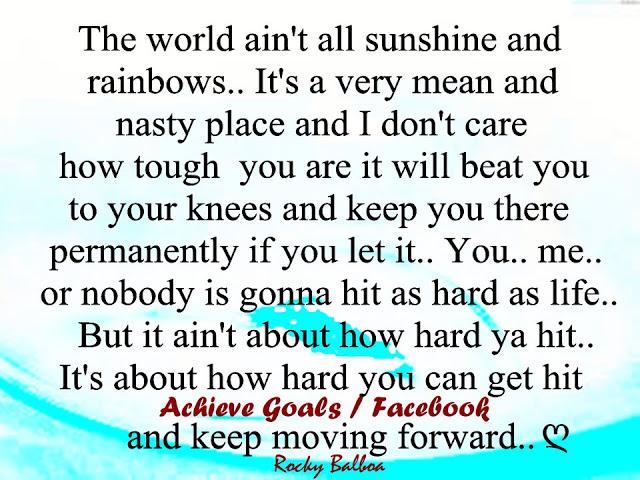 Life Isnt Rainbows Rocky Quotes. QuotesGram