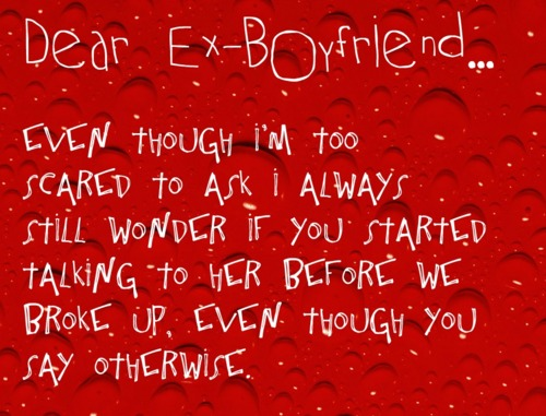 Dear Ex Boyfriend Quotes. QuotesGram