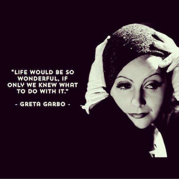 Greta Garbo Quotes Bir...