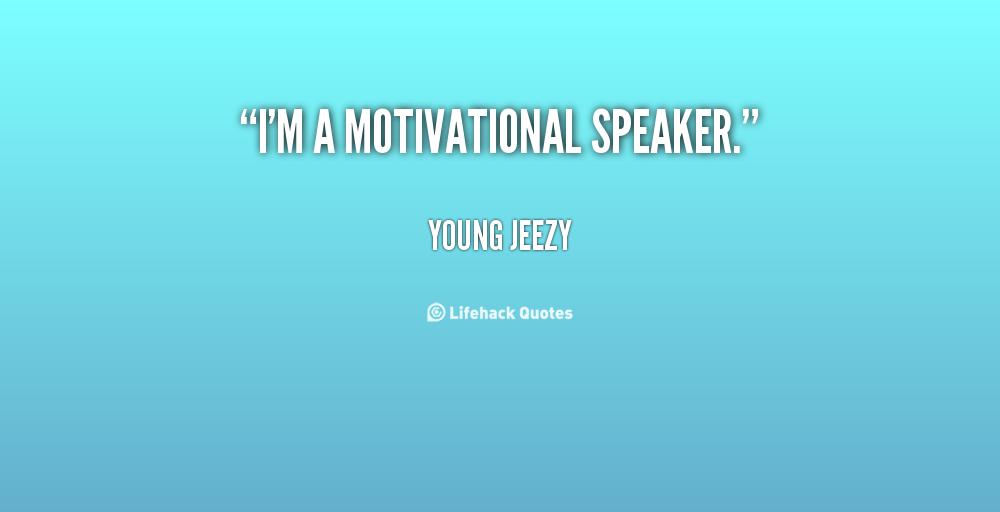 Motivational Speaker Quotes: Speaker Quotes. QuotesGram