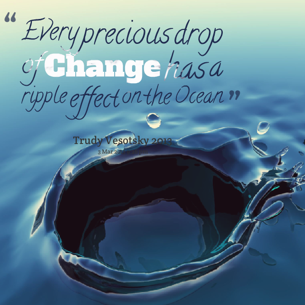 Ripple Effect Quotes. QuotesGram