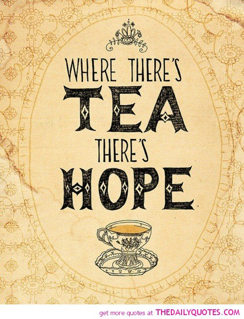 Quotes About Tea Drinking