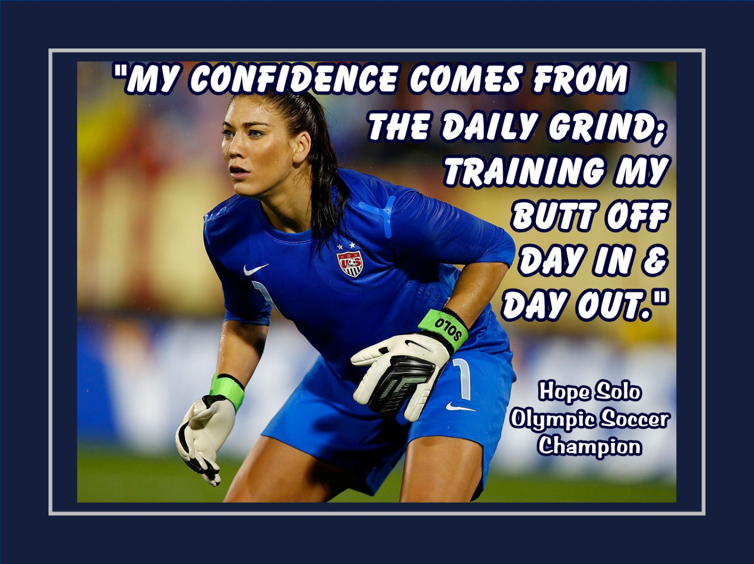Good Quotes By Hope Solo Soccer. QuotesGram
