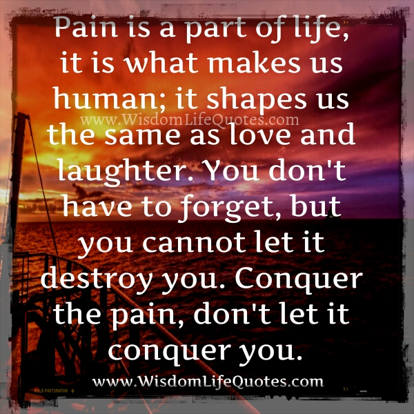 Pain a part of life