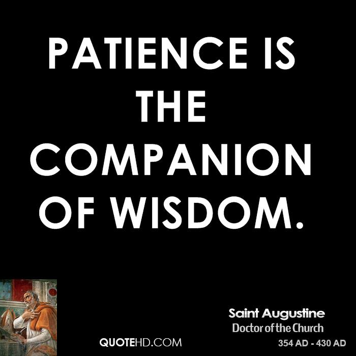 Persistence Motivational Quotes: Saint Augustine Of Hippo Quotes Patience. QuotesGram