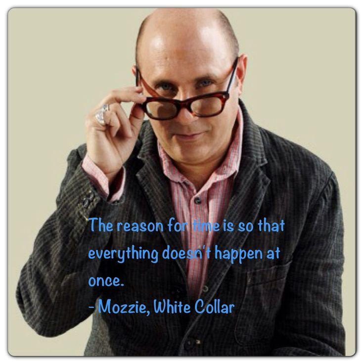 Mozzie White Collar Quotes Quotesgram