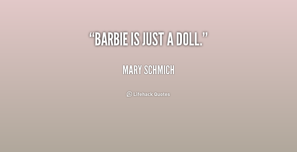 Quotes About Barbie Quotesgram