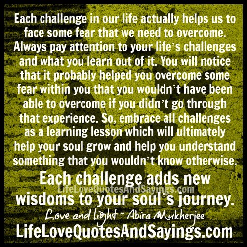 Life Challenges Quotes Images: Spiritual Quotes On Lifes Challenges. QuotesGram