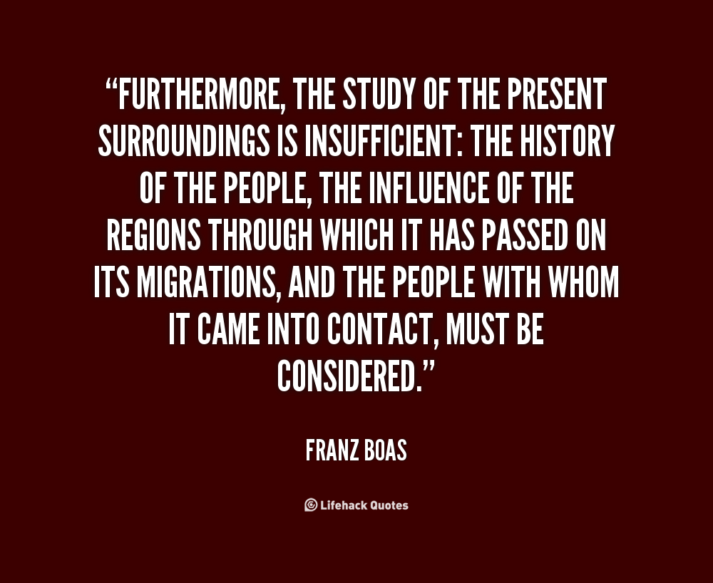 a history of father franz boas the father of american anthropology History: human variation: lived  critiquing race:  often considered the father of american anthropology, franz boas led the department of anthropology at .