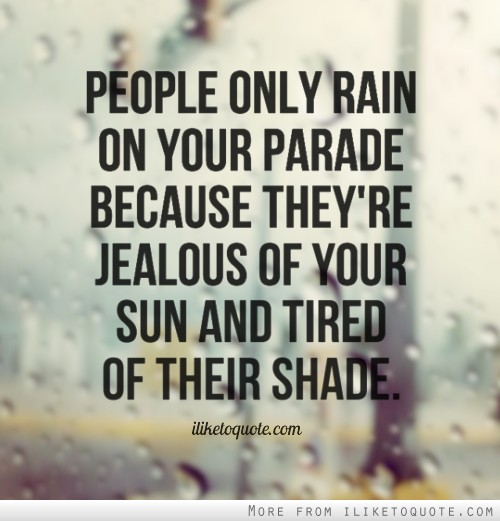 Best Quotes Jealousy Friendship: Your Jealous Quotes. QuotesGram