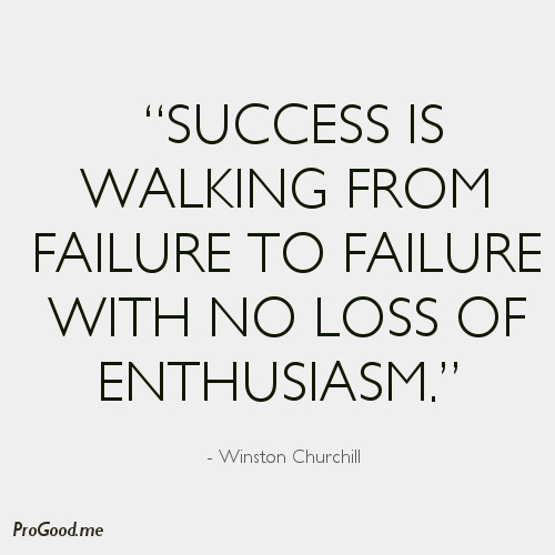 Winston Churchill Quote On Failure: From Failure To Success Quotes. QuotesGram