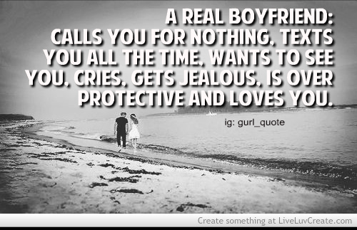 a real boyfriend would quotes - photo #30