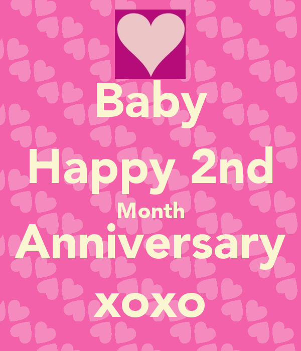 2 Month Anniversary Quotes. QuotesGram