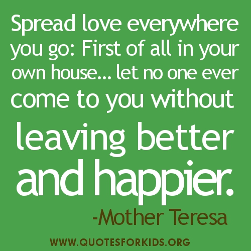 Spread Love Quotes: Mother Teresa On Kindness Quotes. QuotesGram