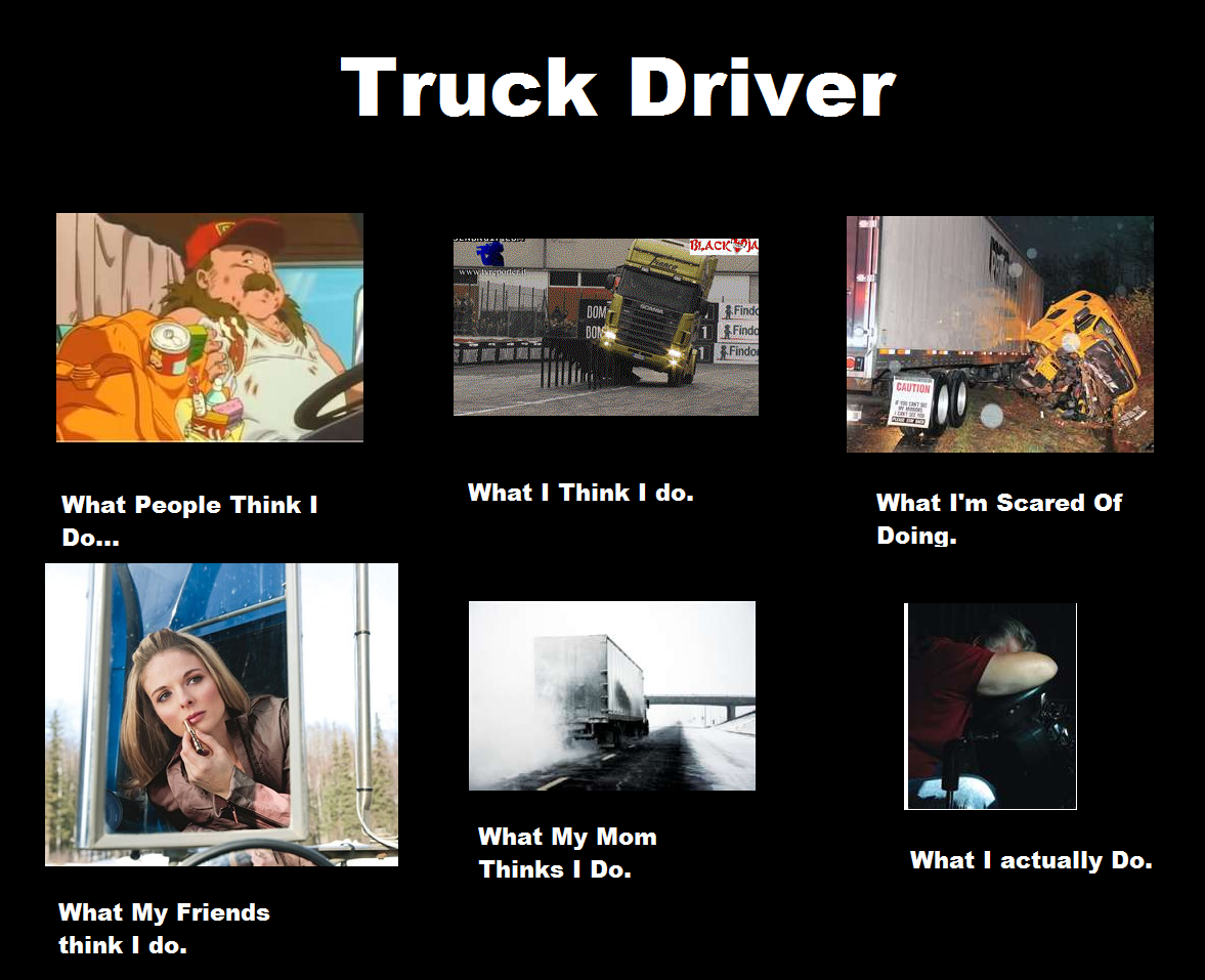 Truck Driver Quotes Humor Quotesgram