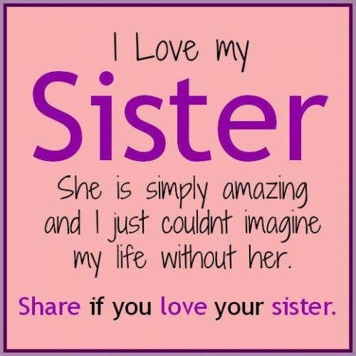 Best Sister Ever Quotes Quotesgram