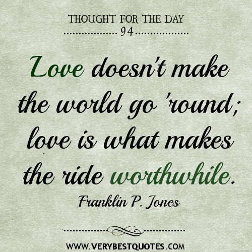 Thought For The Day Quotes: Loving The Ride Of Life Quotes. QuotesGram