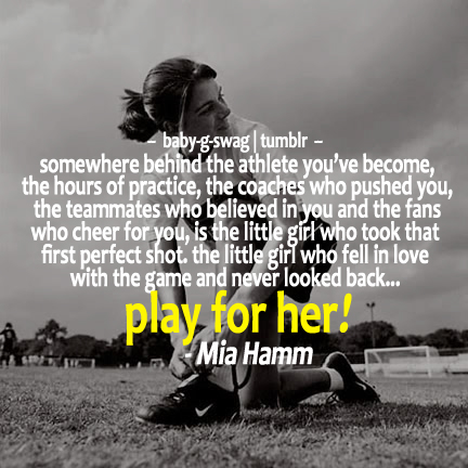 TOP 25 QUOTES BY MIA HAMM (of 70) | A-Z Quotes