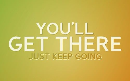 Just Keep Going Motivational Quotes. QuotesGram