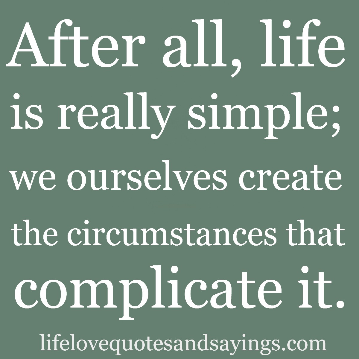 Great Life Quotes: Simplicity Quotes And Sayings. QuotesGram