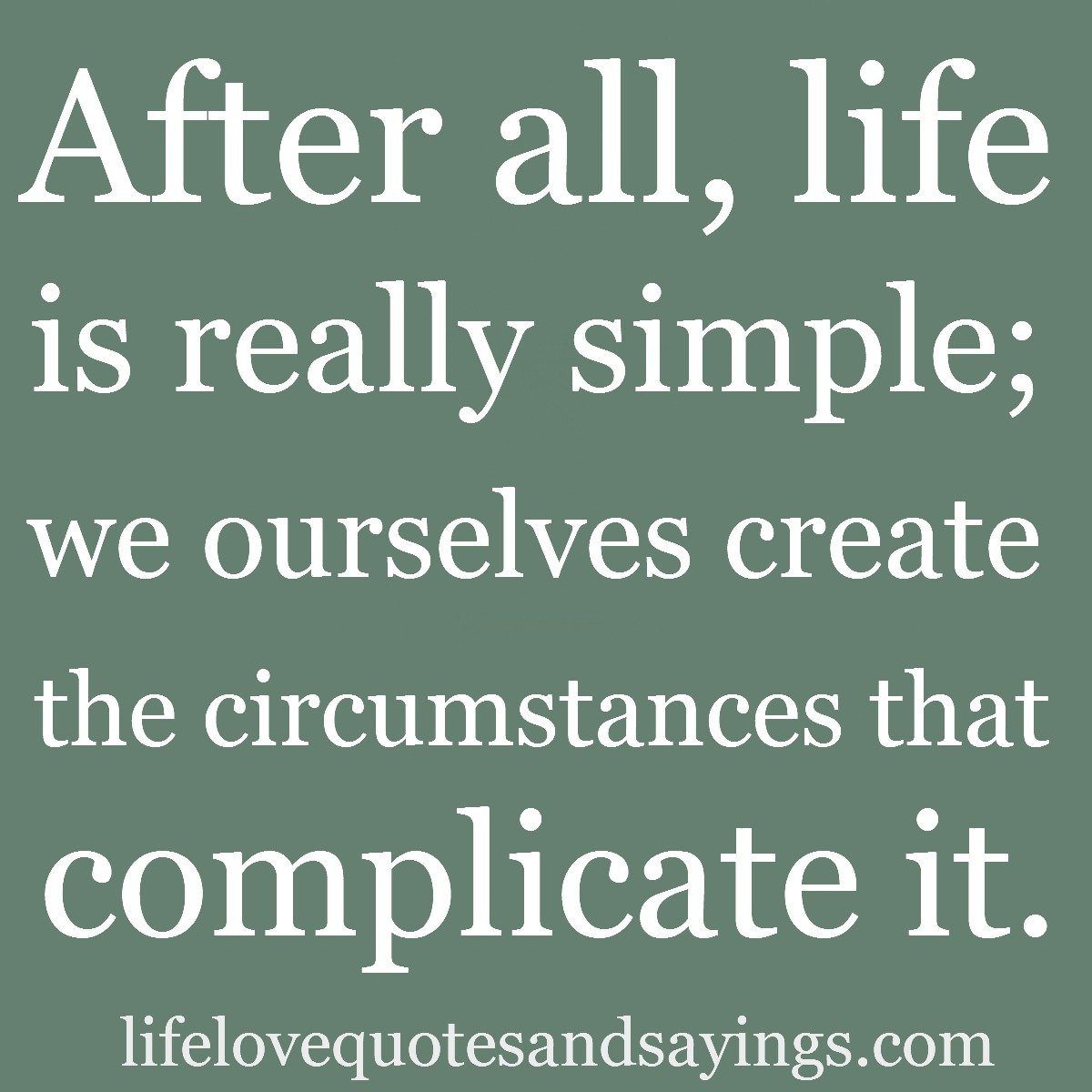 Quotes About Life: Simplicity Quotes And Sayings. QuotesGram