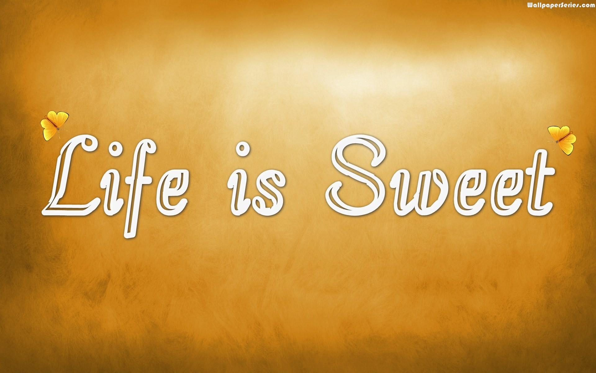 Sweet Life Quotes. QuotesGram