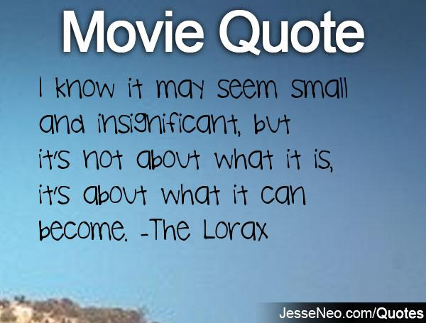 The Lorax Movie Quotes