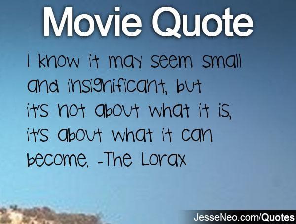 The Lorax Movie Quotes. QuotesGram