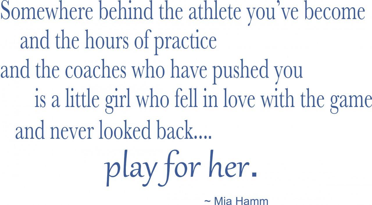 Mia Hamm Big Quotesd. QuotesGram  |Mia Hamm Soccer Quotes